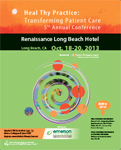 2013 Heal Thy Practice: Transforming Patient Care Conference